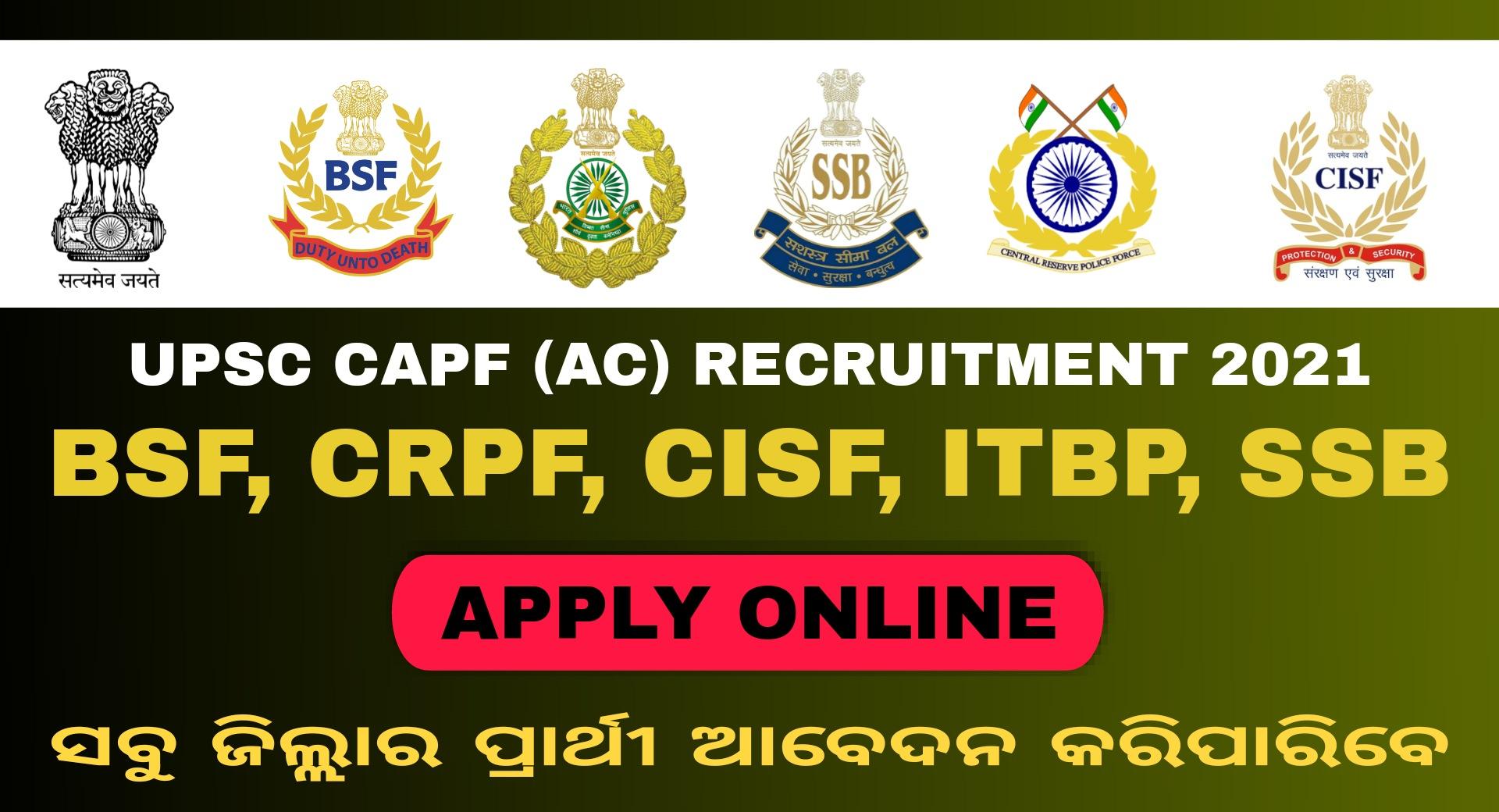 UPSC CAPF Examination 2021 – Apply for 159 Posts