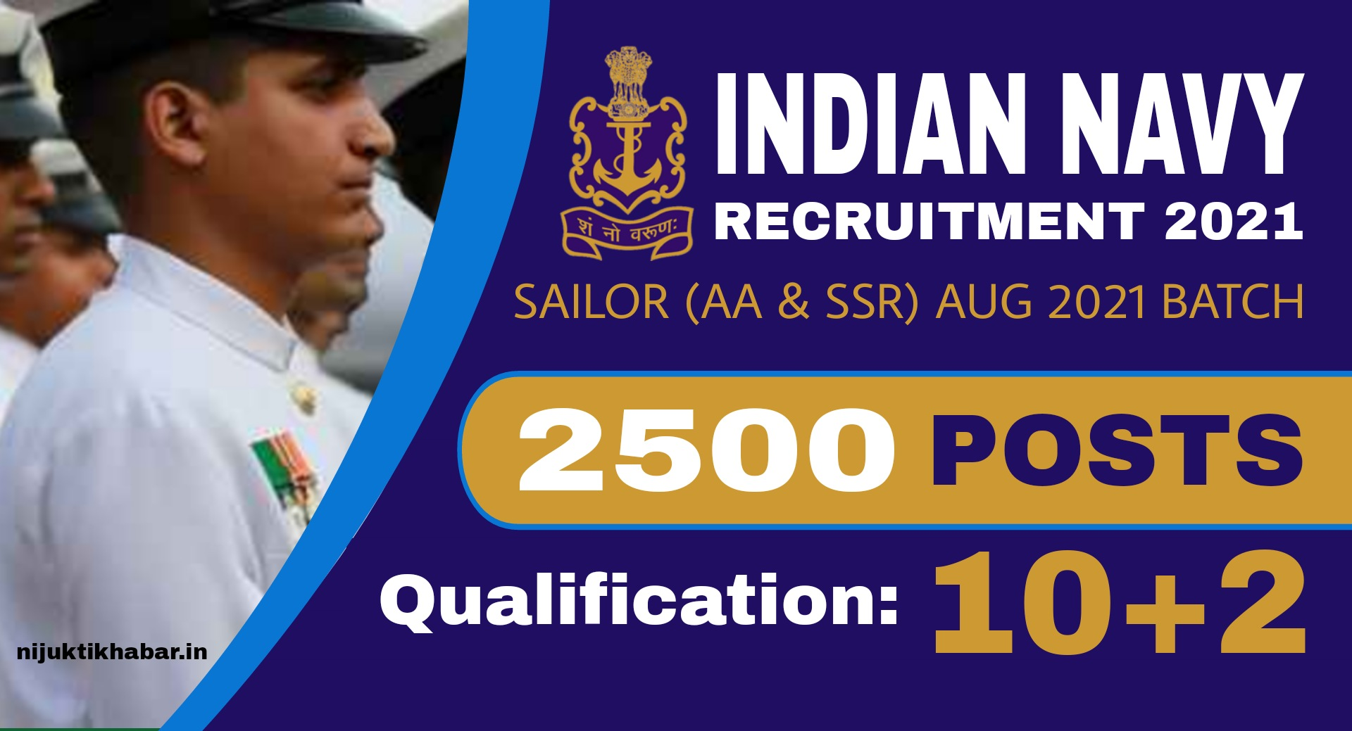Indian Navy Sailor Recruitment 2021 – Apply Online for 2500 Posts